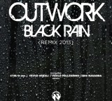 "Outwork ""Black Rain"" (Rmx 2013) Preview (Out January 25 th 2013 Beatport Exclusive)"
