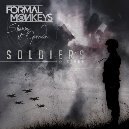 "Formal Monkeys feat. Sherry St. Germain ""Soldiers"" (Outwork & Ctrl D-Ave Remix) BEATPORT EXCLUSIVE"