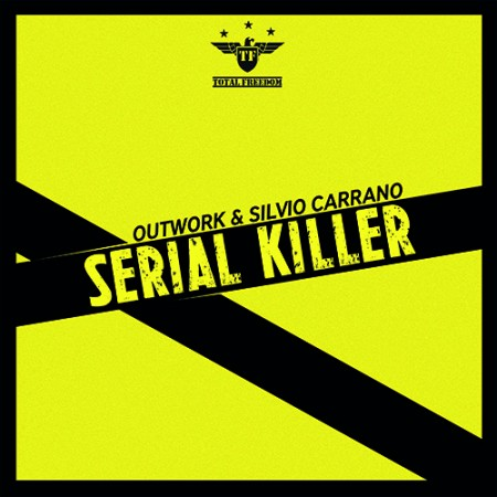 OUTWORK & SILVIO CARRANO – SERIAL KILLER