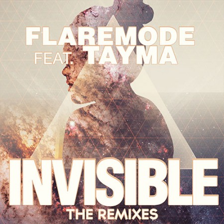 FLAREMODE feat TAYMA – INVISIBLE (OUTWORK REMIX)