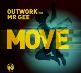 Outwork feat Mr Gee – Move