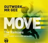 Outwork feat Mr Gee – Move (the remixes) out now