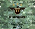 Outwork & Pietro Coppola feat Whitefox – My Love