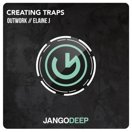 Outwork feat Elaina j – Creating Traps